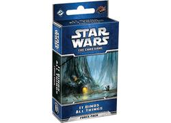 Star Wars LCG: It Binds All Things