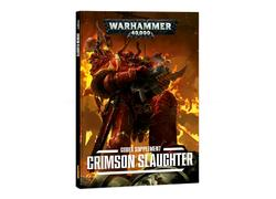 Codex Supplement: Crimson Slaughter