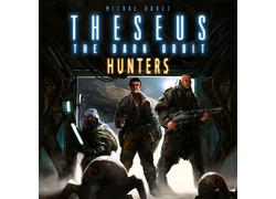 Theseus: The Dark Orbit - Hunters