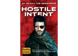 The Resistance: Hostile Intent