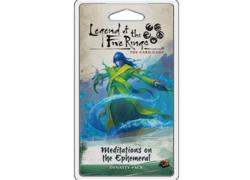 Legend of the Five Rings: Meditations on the Ephemeral