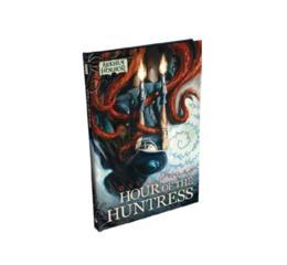 Arkham Horror Novel: Hour of Huntress