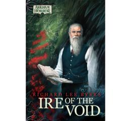 Arkham Horror Novel: Ire of the Void