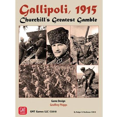 Gallipoli, 1915: Churchill's Greatest Gamble