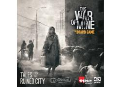 This War of Mine: Tales from the Ruined