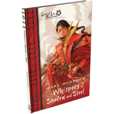 Legend of the Five Rings Novel: Whispers of Shadow and Steel