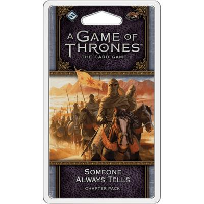 A Game of Thrones 2nd Edition: Someone Always Tells
