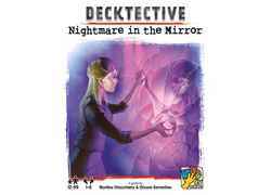 Decktective: Nightmare In The Mirror